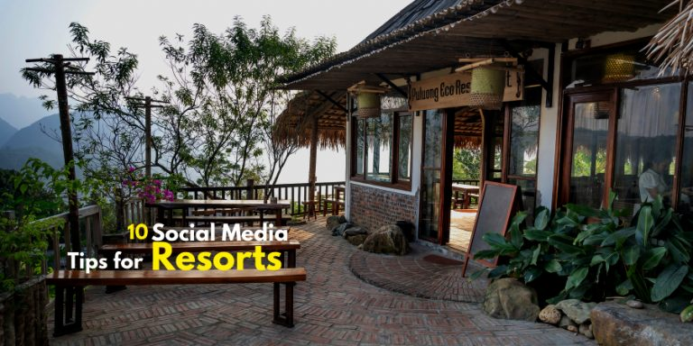 Social Media Tips for Resorts